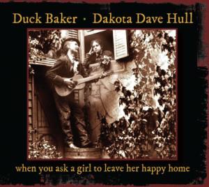 Dakota Dave Hull & Duck Baker