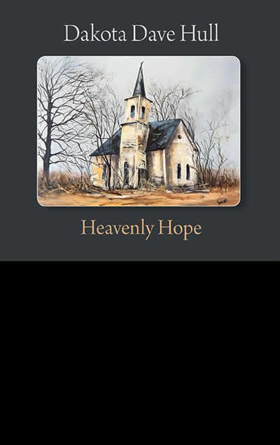 Heavenly Hope by Dakota Dave Hull
