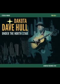 Under the North Star by Dakota Dave Hull