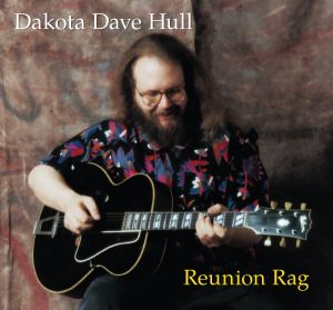Dakota Dave Hull Reunion Rag