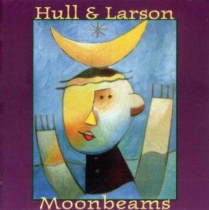 Hull & Larson: Moonbeams