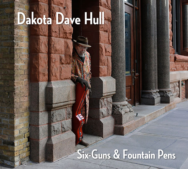 six guns & fountain pens - dakota dave hull